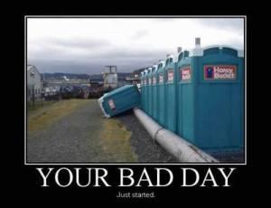 tu mal dia acaba de empezar