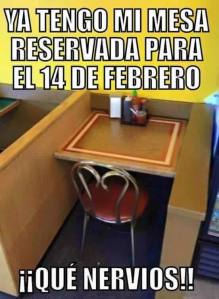 ya tengo reservada mi mesa para el 14 de febrero